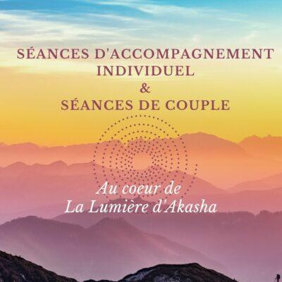 SÉANCES D'ACCOMPAGNEMENT INDIVIDUEL & SÉANCE DE COUPLE
