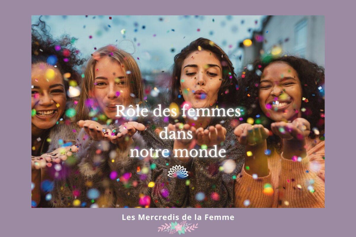 Histoire de femmes-Rôle des femmes dans le monde